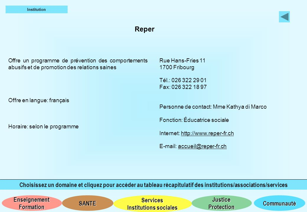 Institution Reper. Offre un programme de prévention des comportements abusifs et de promotion des relations saines.