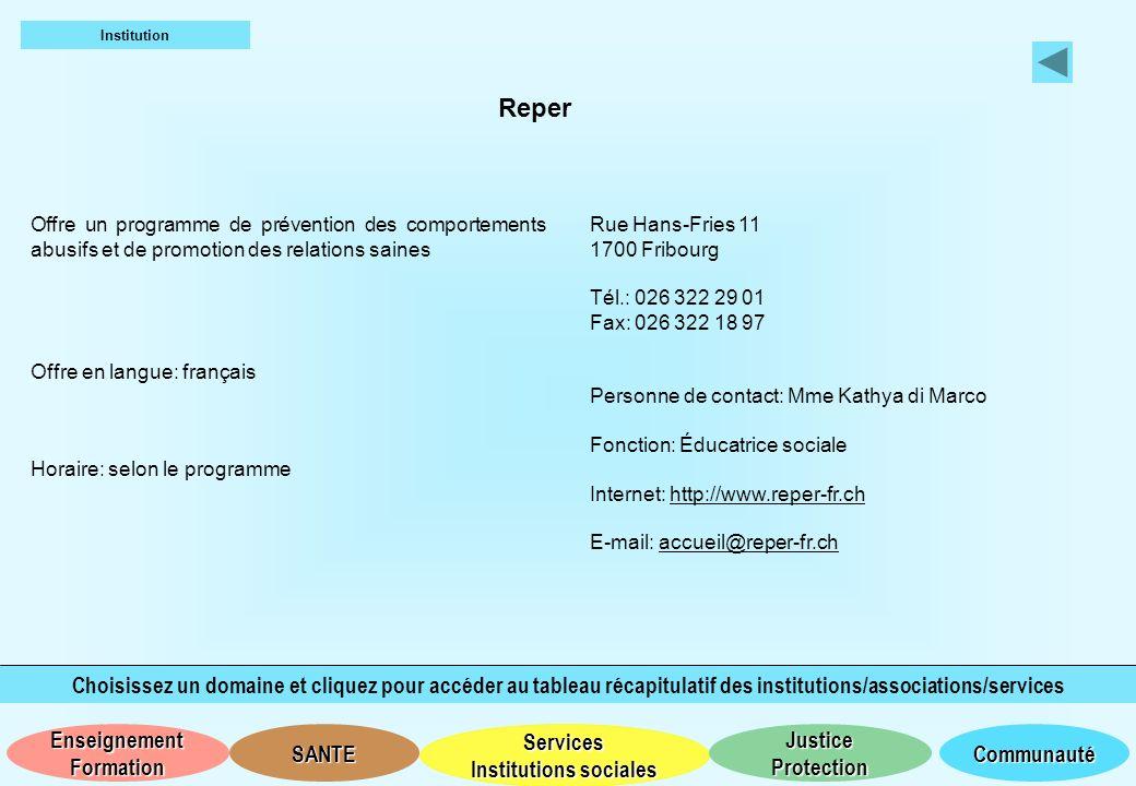 Institution Reper. Offre un programme de prévention des comportements abusifs et de promotion des relations saines.