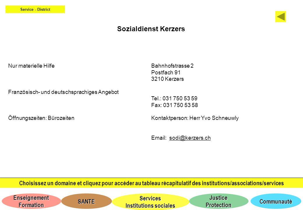 Service - District Sozialdienst Kerzers. Nur materielle Hilfe. Französisch- und deutschsprachiges Angebot.