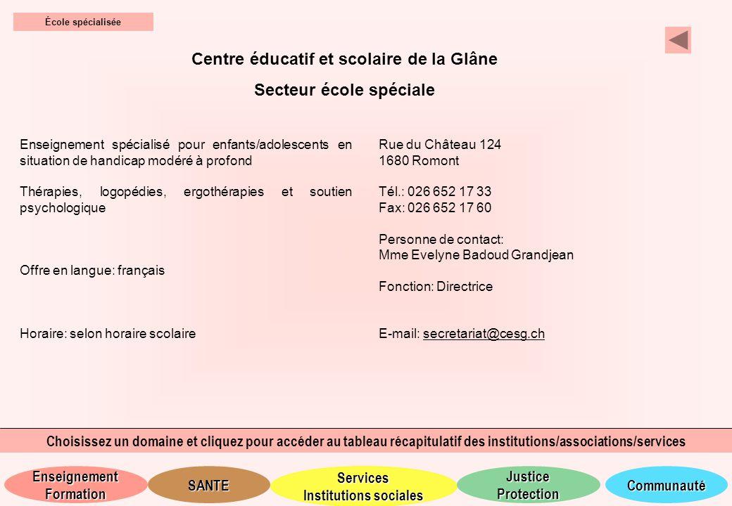 Centre éducatif et scolaire de la Glâne Secteur école spéciale