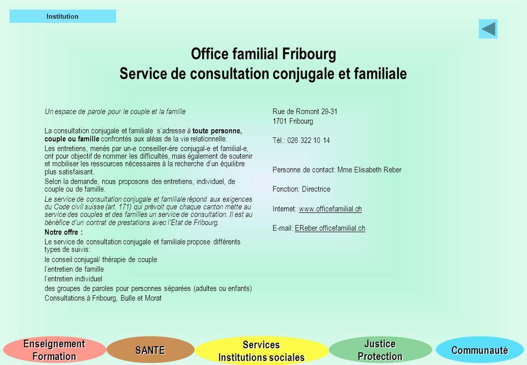 Institution Office familial Fribourg Service de consultation conjugale et familiale. Un espace de parole pour le couple et la famille.
