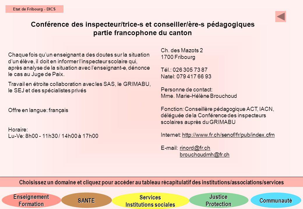 Etat de Fribourg - DICS Conférence des inspecteur/trice-s et conseiller/ère-s pédagogiques partie francophone du canton.