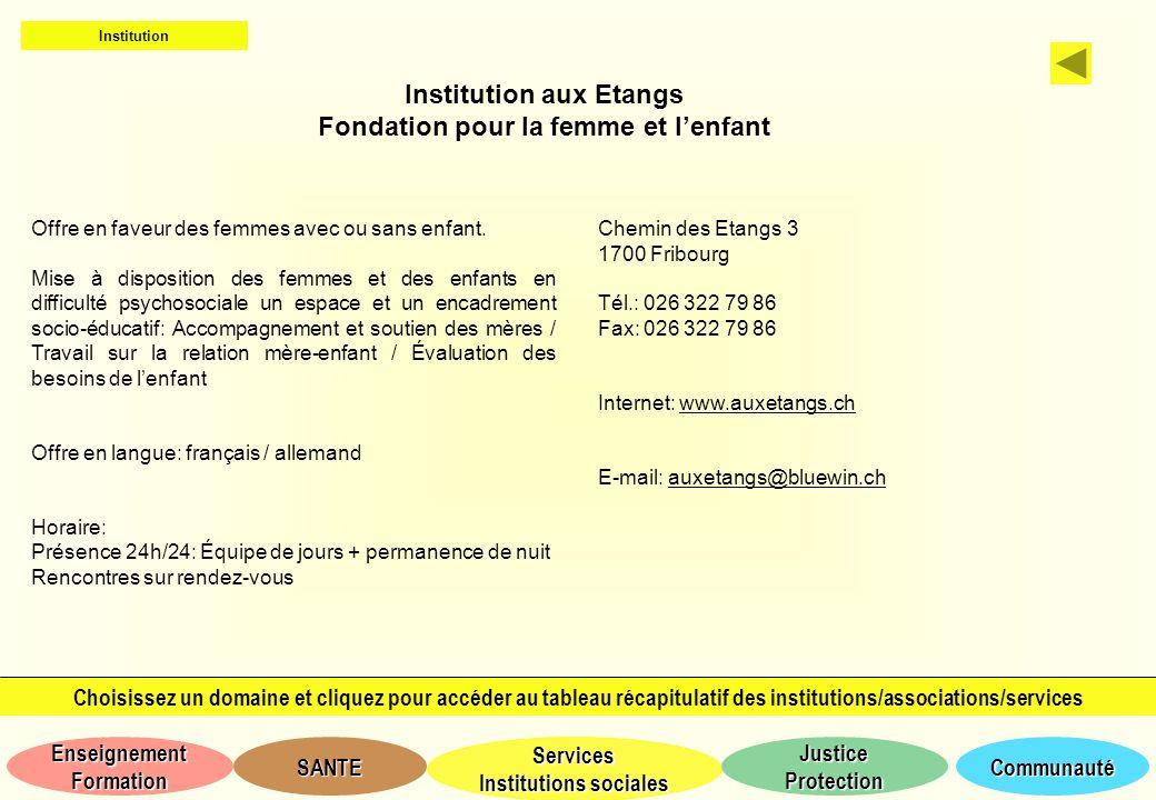 Institution aux Etangs Fondation pour la femme et l'enfant