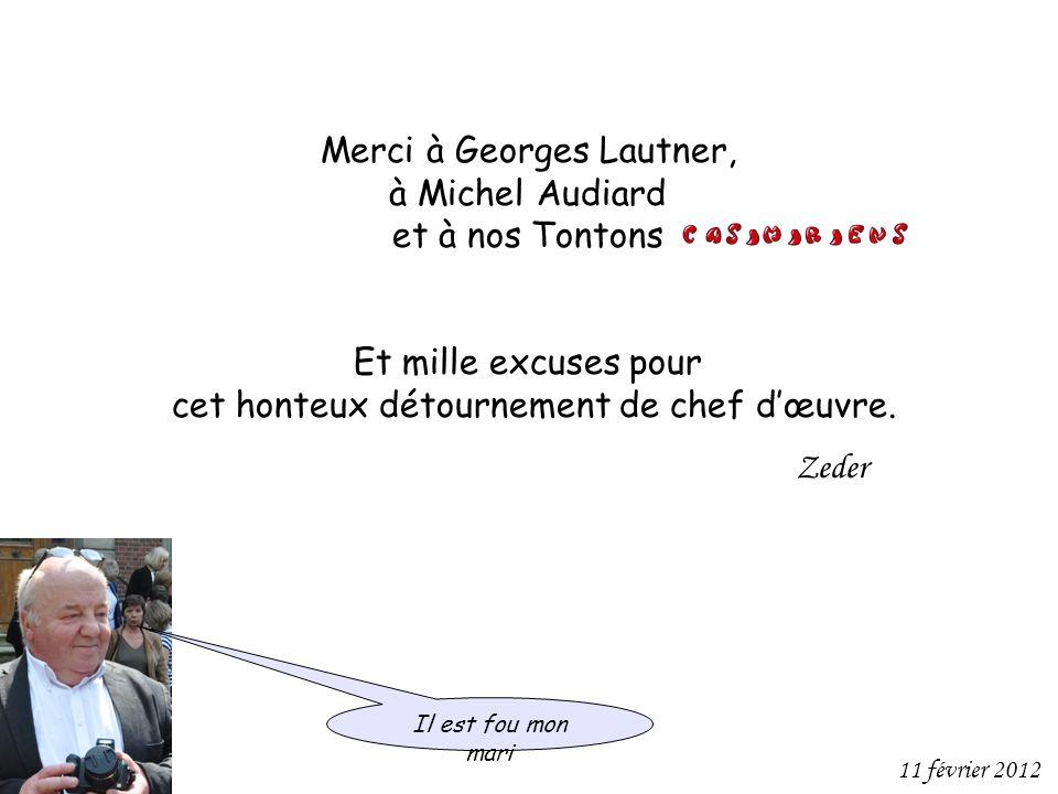 Merci à Georges Lautner, à Michel Audiard et à nos Tontons