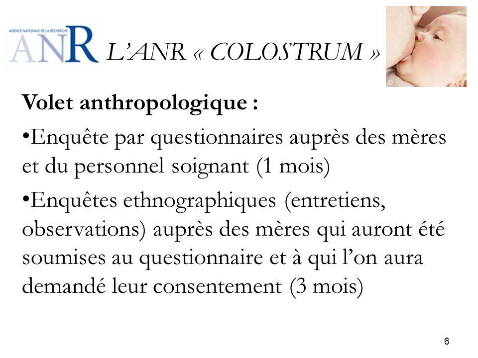 L'ANR « COLOSTRUM » Volet anthropologique :