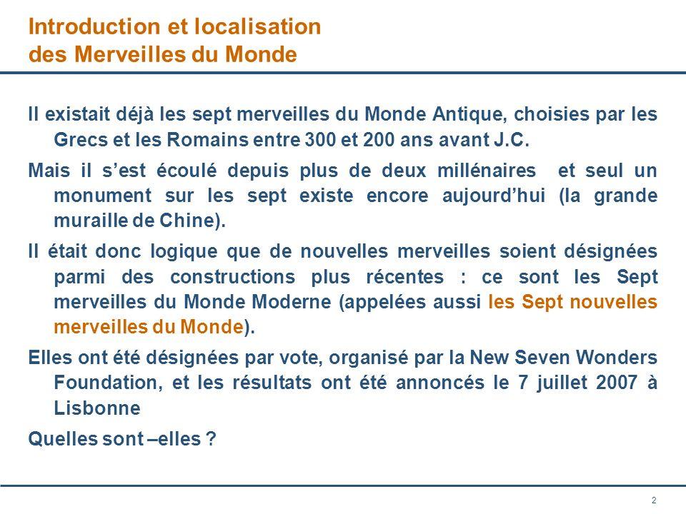 Introduction et localisation des Merveilles du Monde