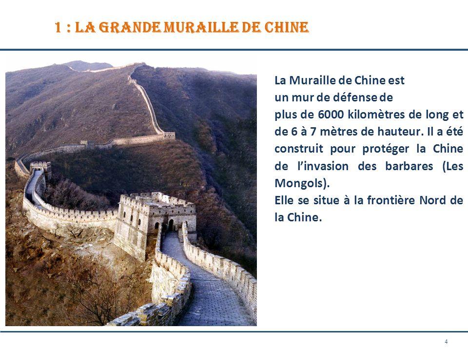 1 : La Grande Muraille de Chine