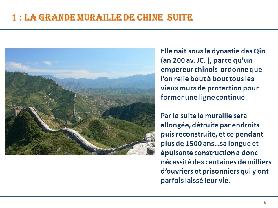 1 : La Grande Muraille de Chine SUITE