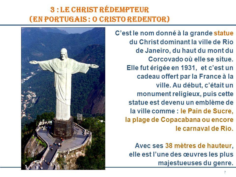 3 : Le Christ Rédempteur (en portugais : O Cristo Redentor)