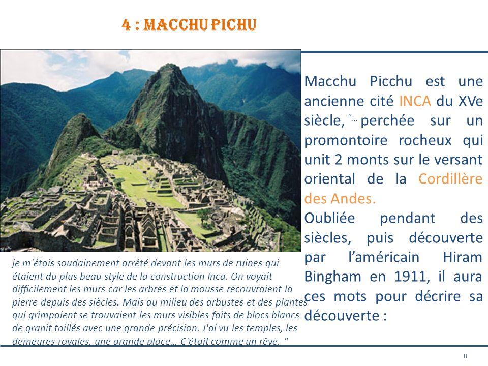 4 : macchu pichu