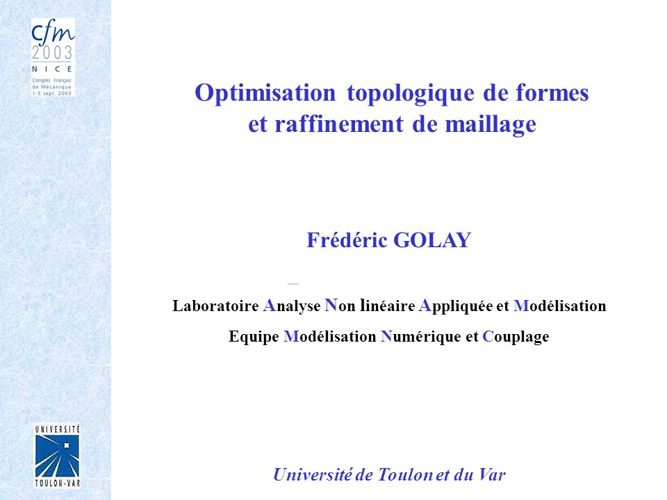 Optimisation topologique de formes et raffinement de maillage