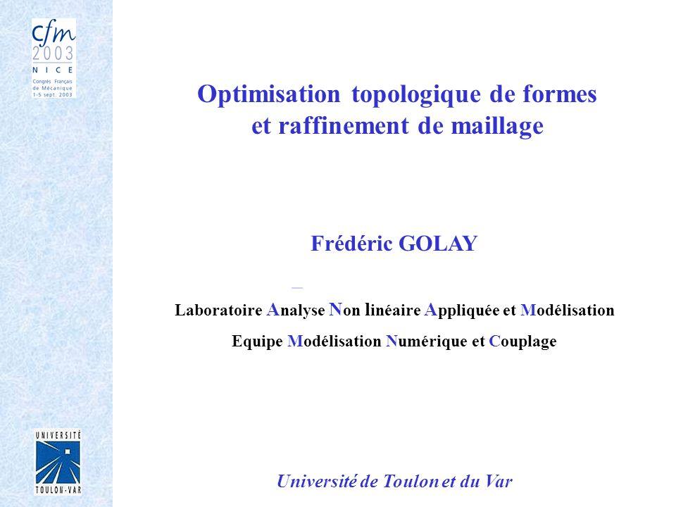 Optimisation topologique de formes et raffinement de maillage