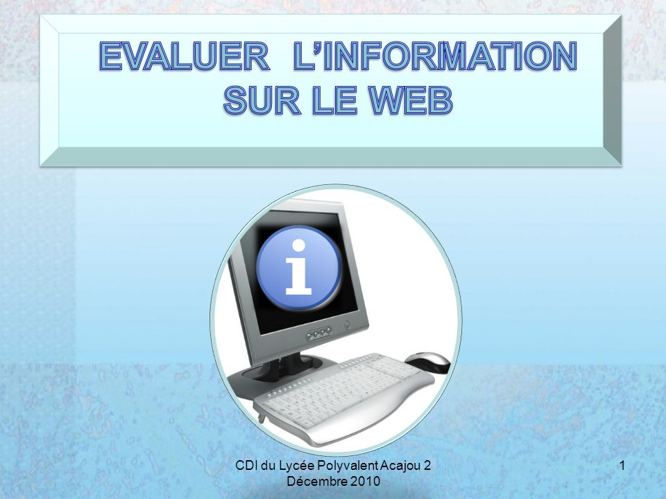 EVALUER L'INFORMATION
