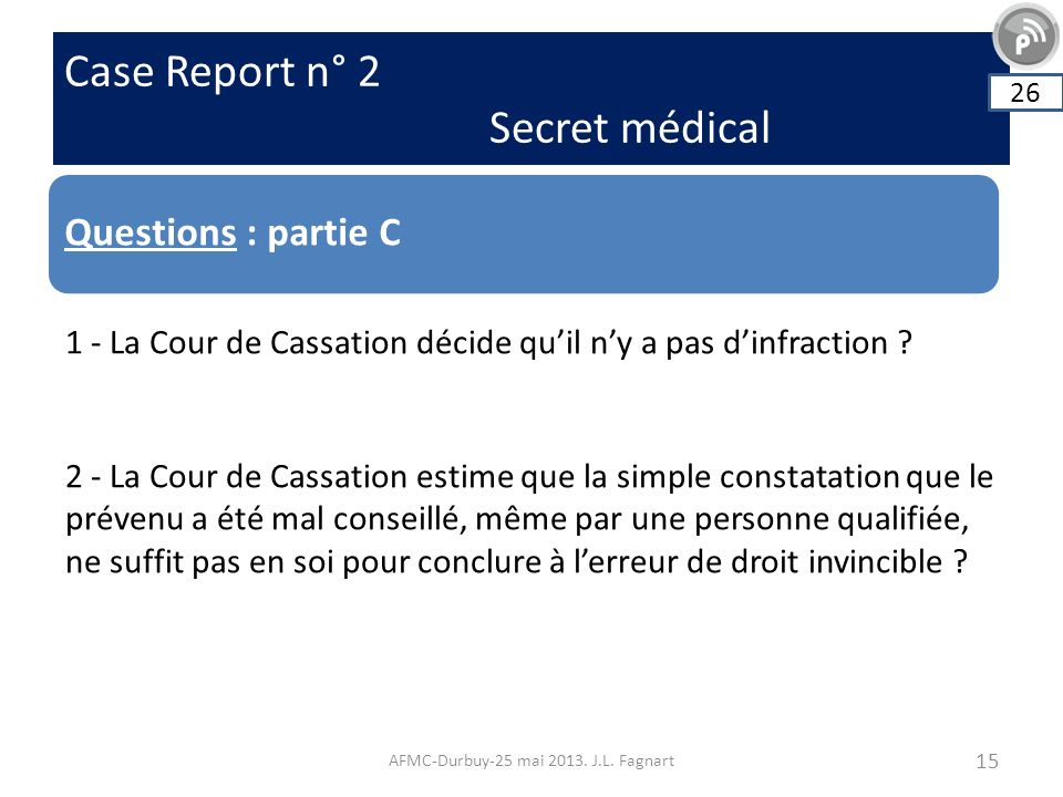 Case Report n° 2 Secret médical