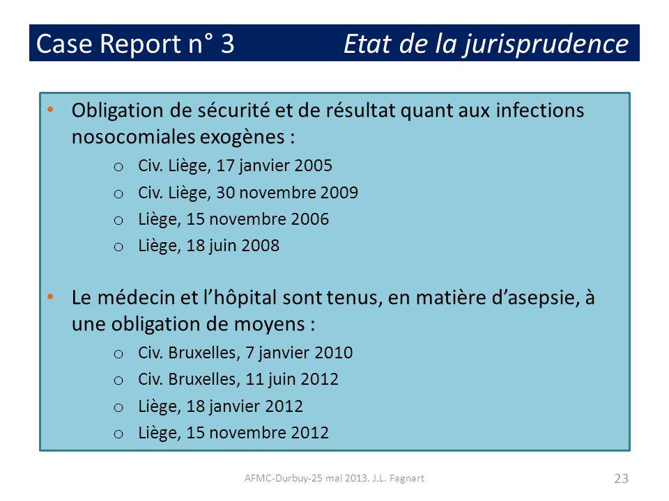 Case Report n° 3 Etat de la jurisprudence