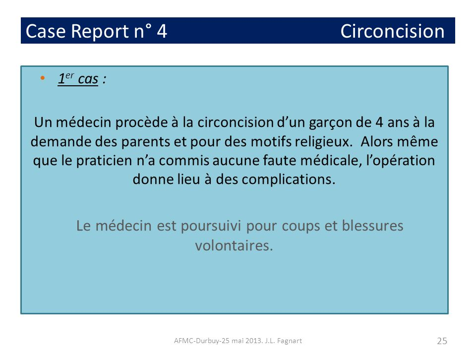 Case Report n° 4 Circoncision