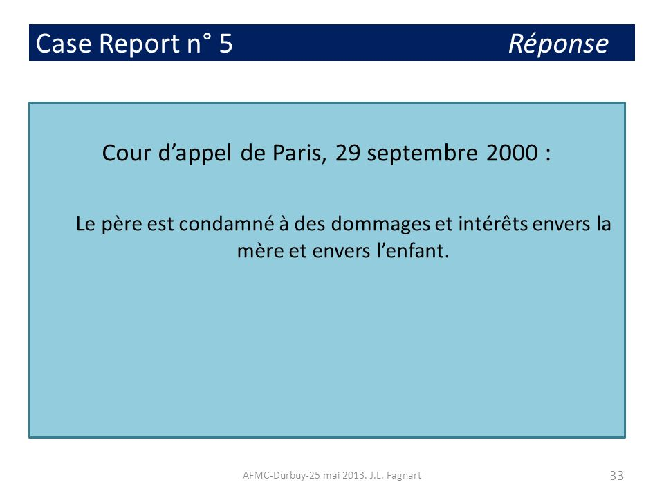 Case Report n° 5 Réponse Cour d'appel de Paris, 29 septembre 2000 :