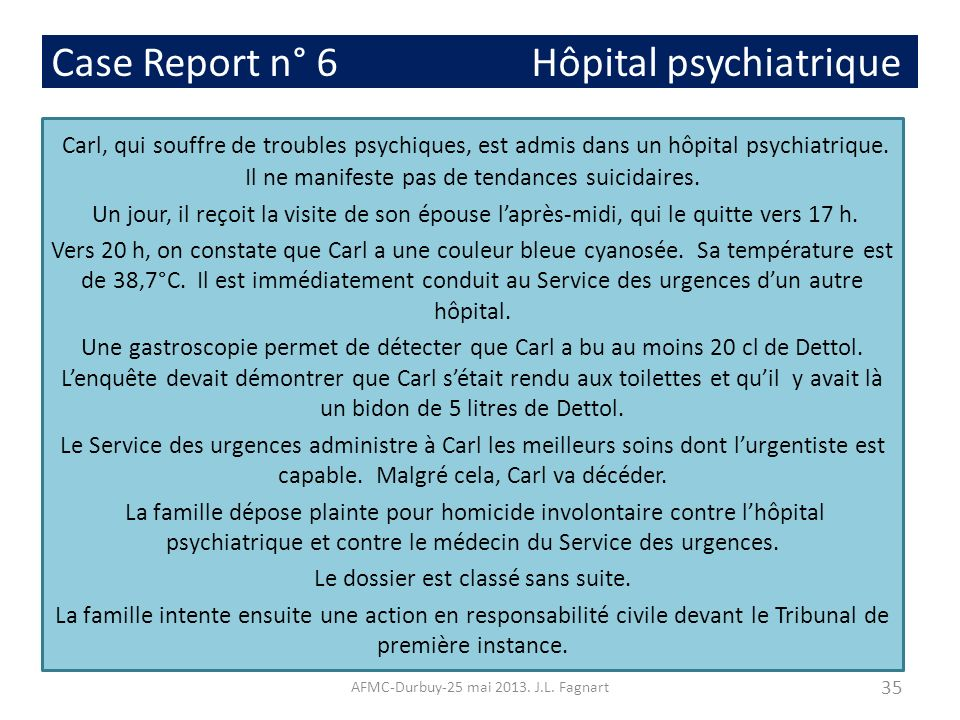Case Report n° 6 Hôpital psychiatrique