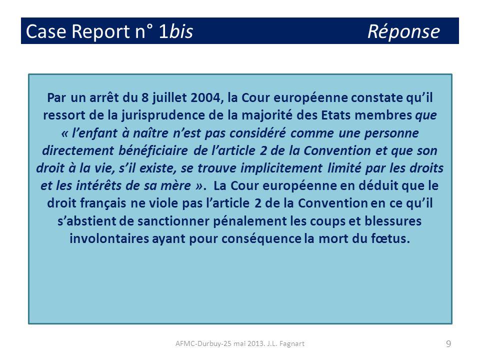 Case Report n° 1bis Réponse