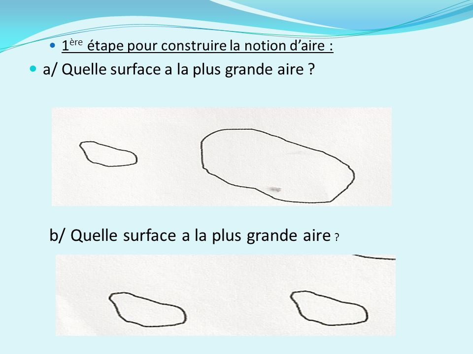 b/ Quelle surface a la plus grande aire