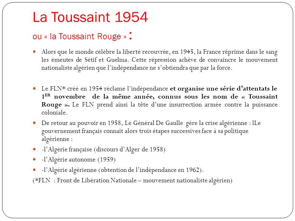 La Toussaint 1954 ou « la Toussaint Rouge » :