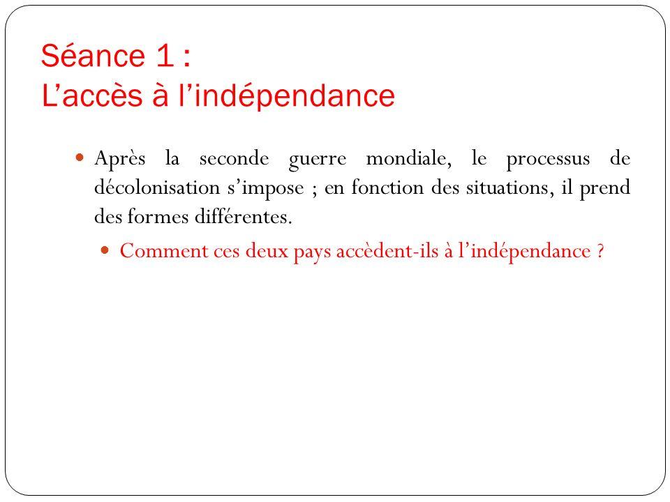 Séance 1 : L'accès à l'indépendance