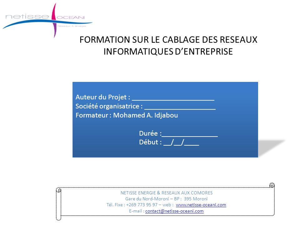 FORMATION SUR LE CABLAGE DES RESEAUX INFORMATIQUES D'ENTREPRISE