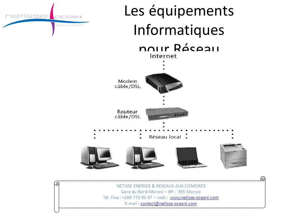 Les équipements Informatiques pour Réseau
