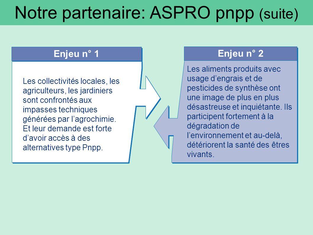 Notre partenaire: ASPRO pnpp (suite)