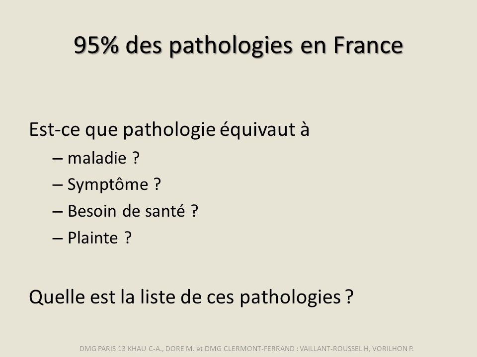 95% des pathologies en France