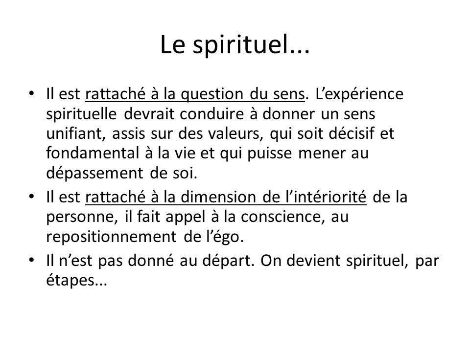 Le spirituel...