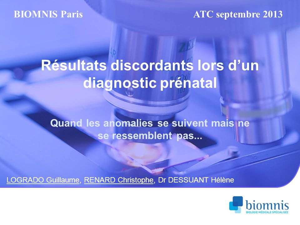 Résultats discordants lors d'un diagnostic prénatal
