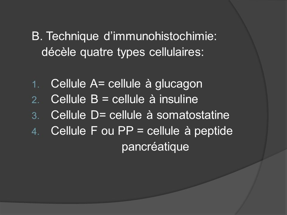 B. Technique d'immunohistochimie: