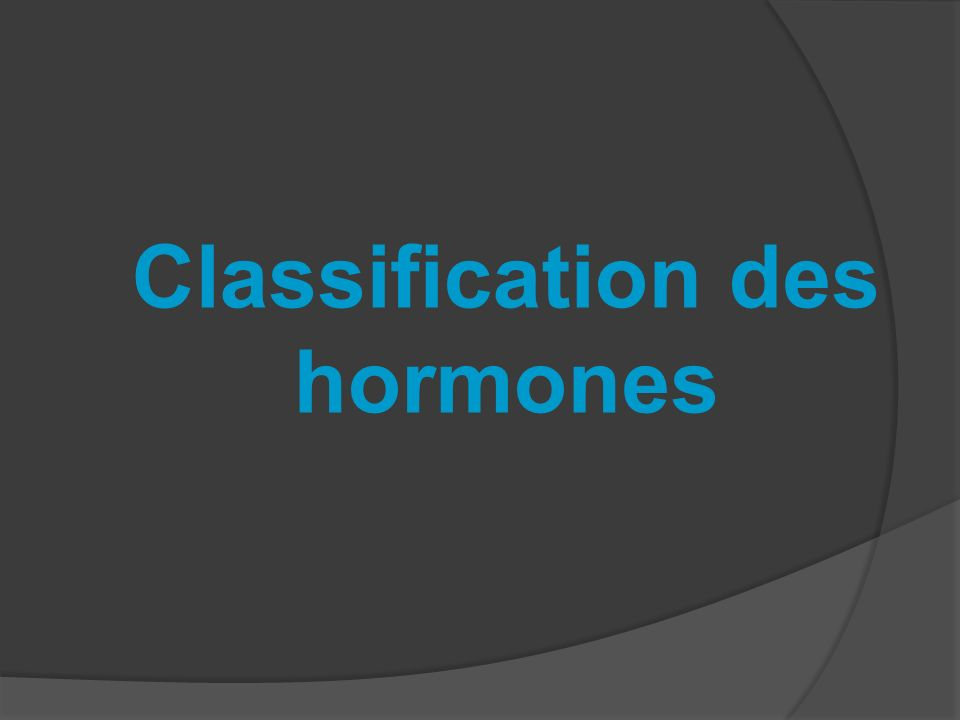 Classification des hormones