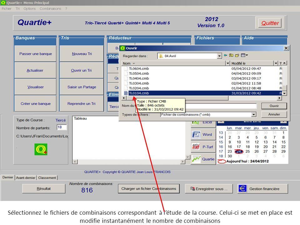 Sélectionnez le fichiers de combinaisons correspondant à l'étude de la course.