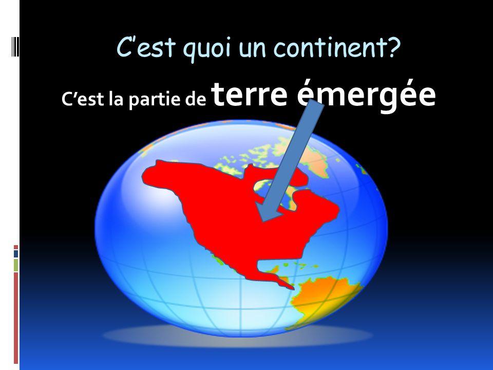 C'est quoi un continent