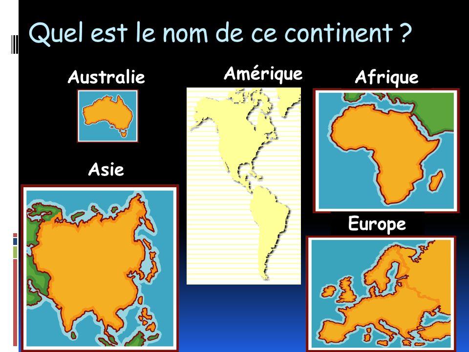 Quel est le nom de ce continent