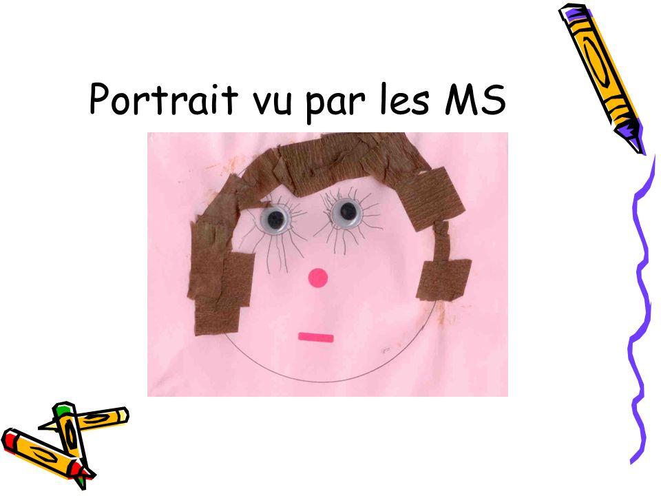 Portrait vu par les MS