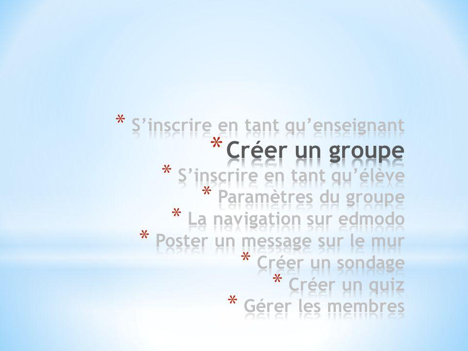 Créer un groupe S'inscrire en tant qu'enseignant