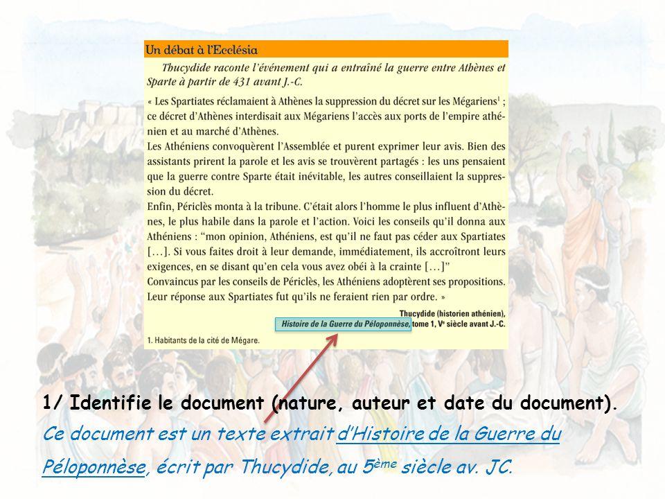 1/ Identifie le document (nature, auteur et date du document).