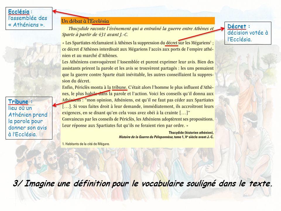 3/ Imagine une définition pour le vocabulaire souligné dans le texte.