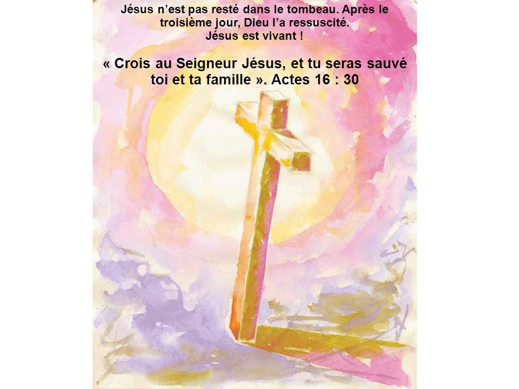 Jésus n'est pas resté dans le tombeau