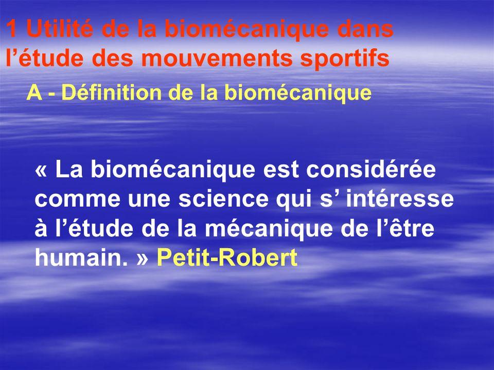 1 Utilité de la biomécanique dans l'étude des mouvements sportifs