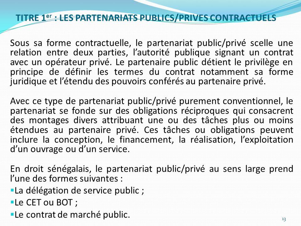 TITRE 1er : LES PARTENARIATS PUBLICS/PRIVES CONTRACTUELS