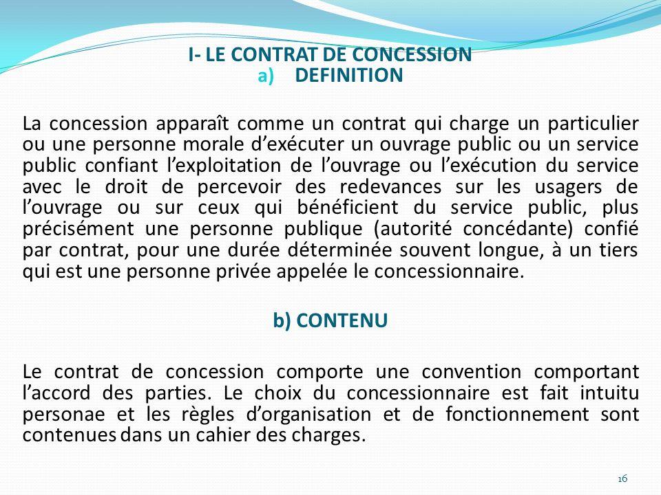 I- LE CONTRAT DE CONCESSION