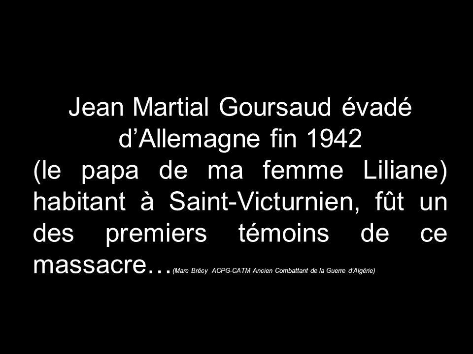 Jean Martial Goursaud évadé d'Allemagne fin 1942