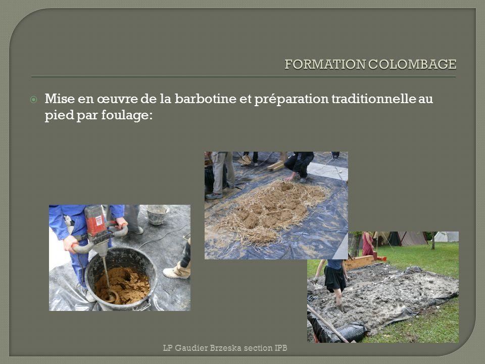 FORMATION COLOMBAGE Mise en œuvre de la barbotine et préparation traditionnelle au pied par foulage: