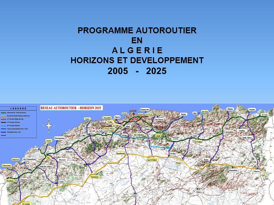 2005 - 2025 PROGRAMME AUTOROUTIER EN A L G E R I E