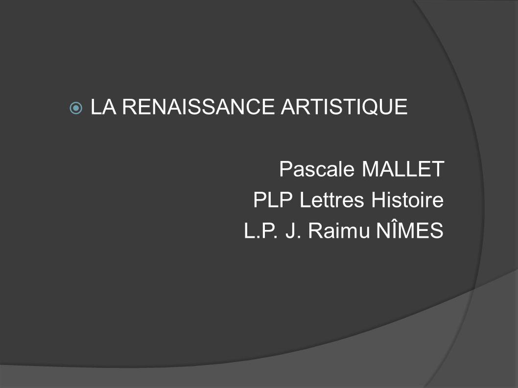 LA RENAISSANCE ARTISTIQUE