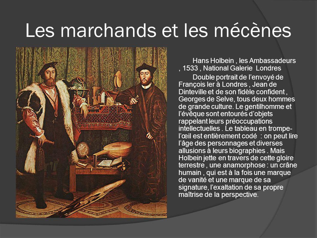 Les marchands et les mécènes